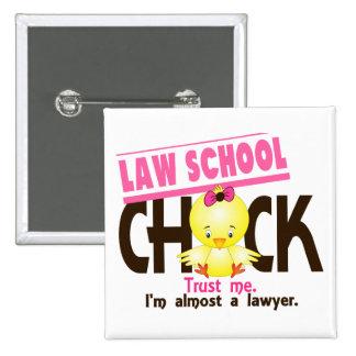 Law School Chick 3 2 Inch Square Button