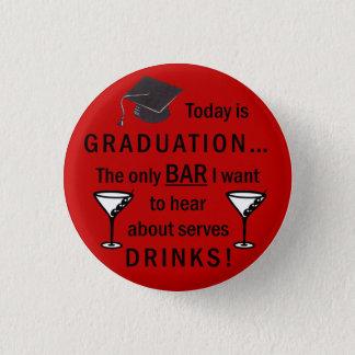 Law School Graduation Bar Exam Funny Lawyer 1 Inch Round Button