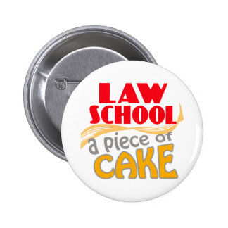 Law School - Piece of Cake Pin