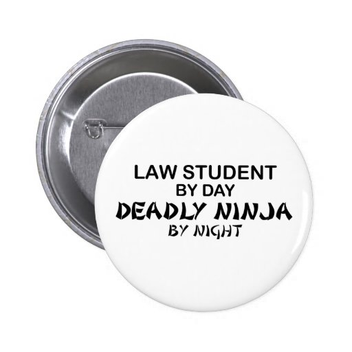 Law Student Deadly Ninja Pinback Buttons