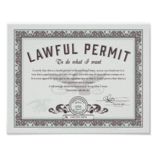 Lawful permit To Do What You Want Poster