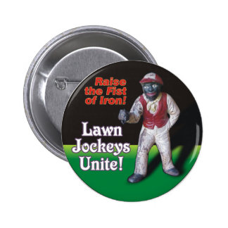 Lawn Jockeys Unite! 2 Inch Round Button