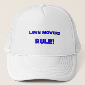 Lawn Mowers Rule! Trucker Hat