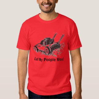 lawnmower, Let My People Mow! Tshirts