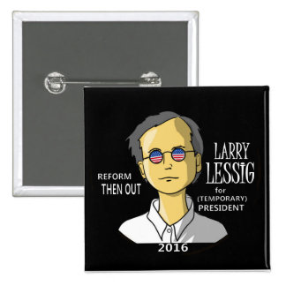 Lawrence Lessig in 2016 2 Inch Square Button