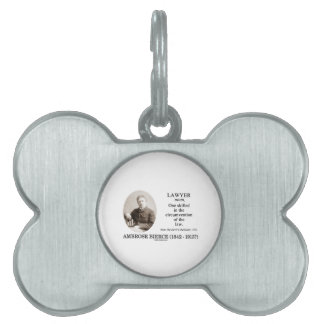 Lawyer (Ambrose Bierce The Devil's Dictionary) Pet Tag