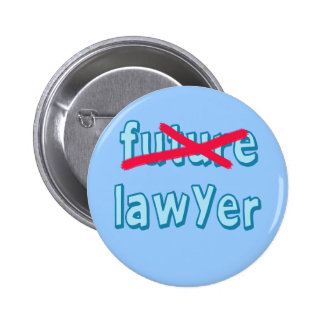 Lawyer Graduation Products Pinback Button
