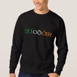 """Lawyer"" In Gaelic & Irish Flag Colors Embroidered Sweatshirt"