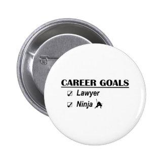 Lawyer Ninja Career Goals Pinback Buttons