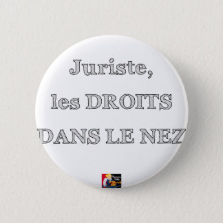 Lawyer, RIGHTS IN the NOSE - Word games 2 Inch Round Button