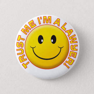 Lawyer Trust Me 2 Inch Round Button