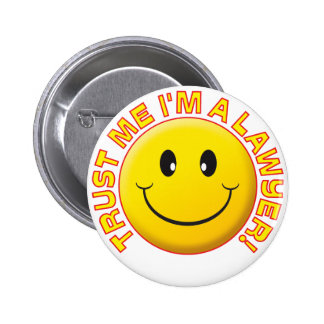 Lawyer Trust Me 2 Inch Round Button