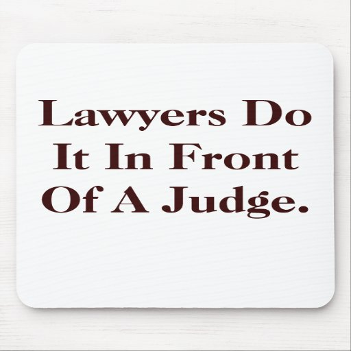 Lawyers Do IT - Cheeky Law Slogan Mousepad