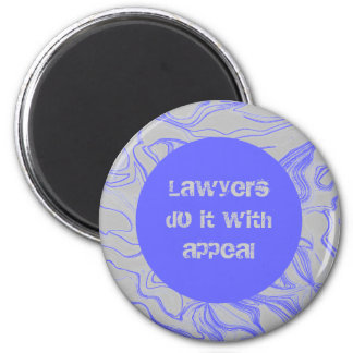 lawyers do it with appeal 2 inch round magnet