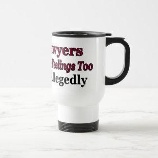 Lawyers Have Feelings Too ... Allegedly Mug