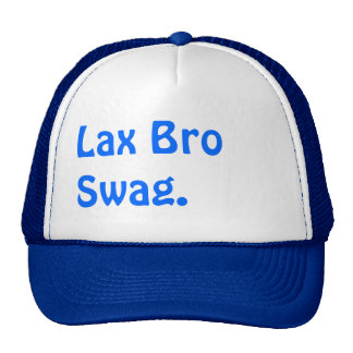 Lax Bro Swag Trucker Hat