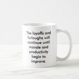 Layoff Mug
