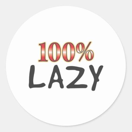 Lazy 100 Percent Round Sticker