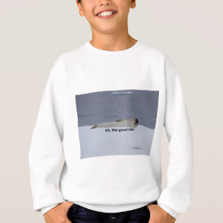 "Lazy Beach Bum Seal: ""Ah, the good life!"" Sweatshirt"
