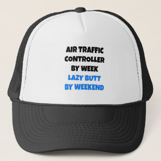 Lazy Butt Air Traffic Controller Trucker Hat