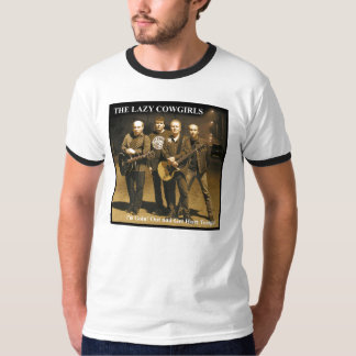 Lazy Cowgirls - Hurt Tonight T-Shirt