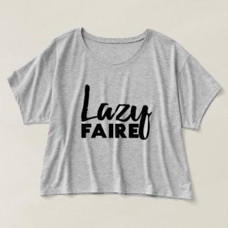 Lazy Faire Shirt