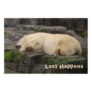 Lazy Happens Polar Bear Wood Print