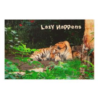 Lazy Happens Siberian Tiger Wood Prints