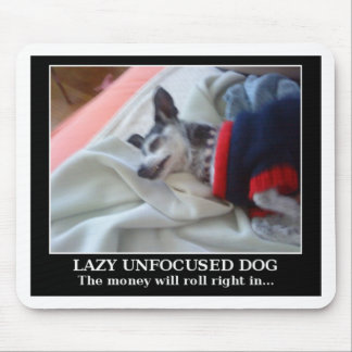 Lazy Unfocused Dog Mouse Pad