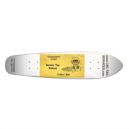 LBC TAX PROMO BOARD FOR STREET SKATE TEAM SKATE BOARD