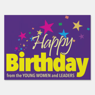 LDS Young Women happy birthday sign. Sign