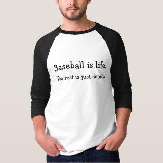 Le base-ball est la vie tee shirts
