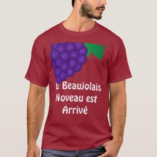Le Beaujolais Nouveau est arrive T-Shirt