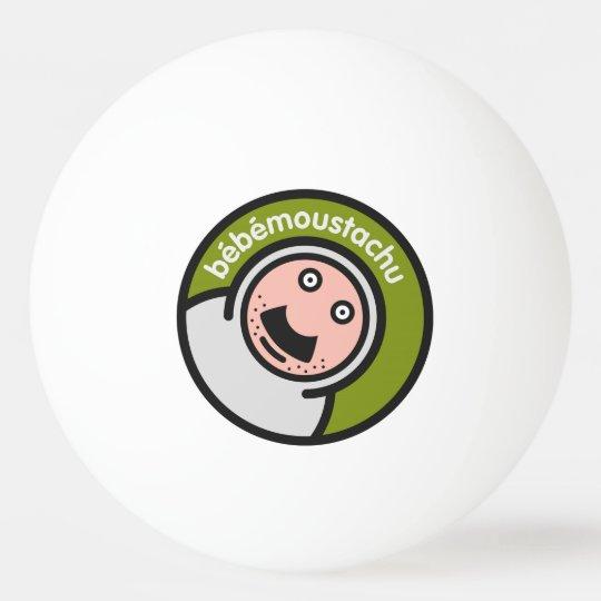 le bébé moustatchu - pingpong ping pong ball