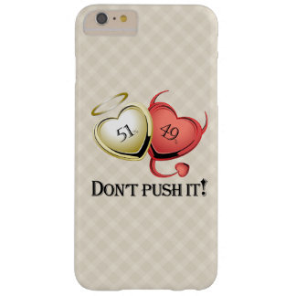 Le bon 49 % mauvais de 51% ne font pas Pust il ! Coque Barely There iPhone 6 Plus