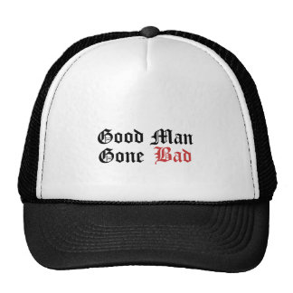 Le bon mauvais Homme-Allé Casquettes De Camionneur