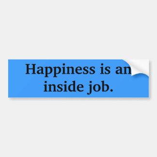Le bonheur est un travail intérieur autocollant de voiture