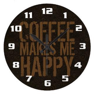 Le café me rend heureux grande horloge ronde