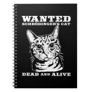 Le chat de Schrodinger a voulu des morts ou vivant Carnet À Spirale