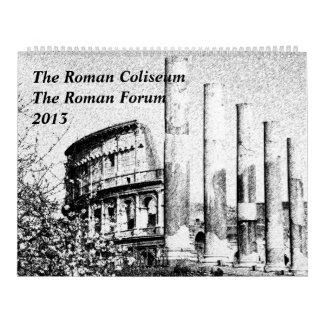 Le Colisé romain, le calendrier romain 2013 de