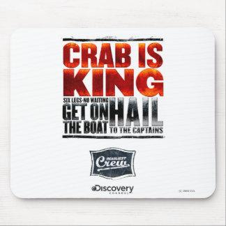 Le crabe est le Roi Mousepad Tapis De Souris