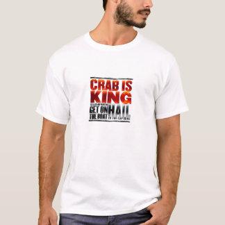 Le crabe est le Roi T-Shirt
