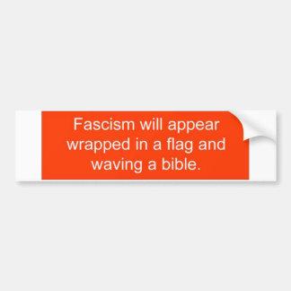 Le fascisme apparaîtra… autocollant de voiture