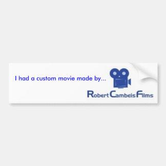 Le film fait sur commande Robert Cambeis filme l'a Autocollant De Voiture