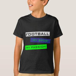 Le football mon sport ma chemise de passion tshirt
