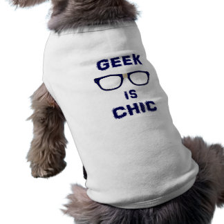 Le geek est chic t-shirt pour toutou