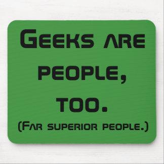 Le geeks est les gens, trop Mousepad Tapis De Souris