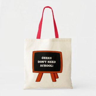 Le geeks n'a pas besoin d'école sac en toile budget