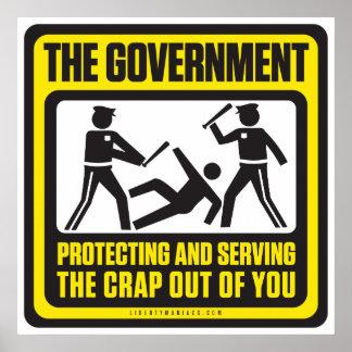 Le gouvernement se protégeant et servant poster