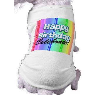 Le joyeux anniversaire célèbrent t-shirt pour toutou